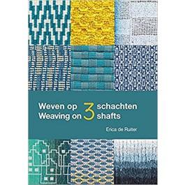 Weaving on 3 shafts - Erica De Ruiter