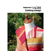 Livre Beginners' SAORI Clothing Design (anglais)